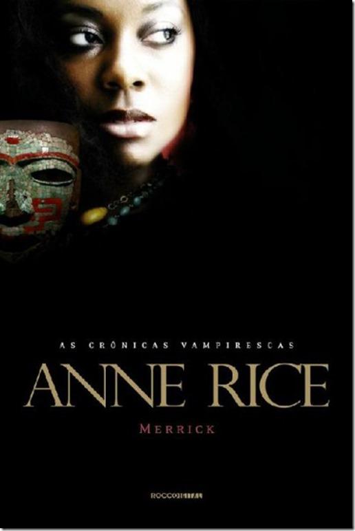 Download-Merrick-As-Cronicas-Vampirescas-Vol.7-Anne-Rice-em-epub-mobi-e-pdf-400x600