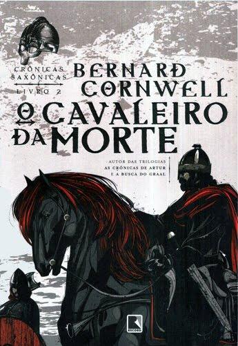 Download-O-Cavaleiro-da-Morte-Cronicas-Saxonicas-Vol.-2-Bernard-Cornwell-em-ePUB-mobi-PDF