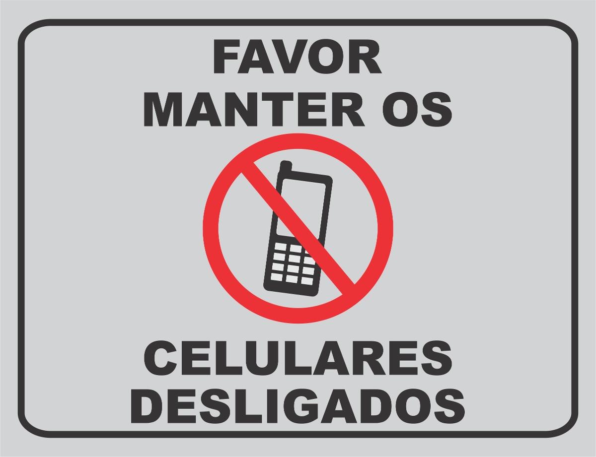 placa-favor-manter-os-celulares-desligados-10990-MLB20037260201_012014-F