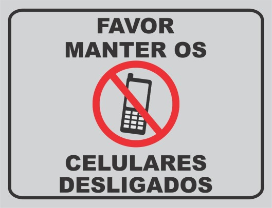 placa-favor-manter-os-celulares-desligados-10990-MLB20037260201_012014-F