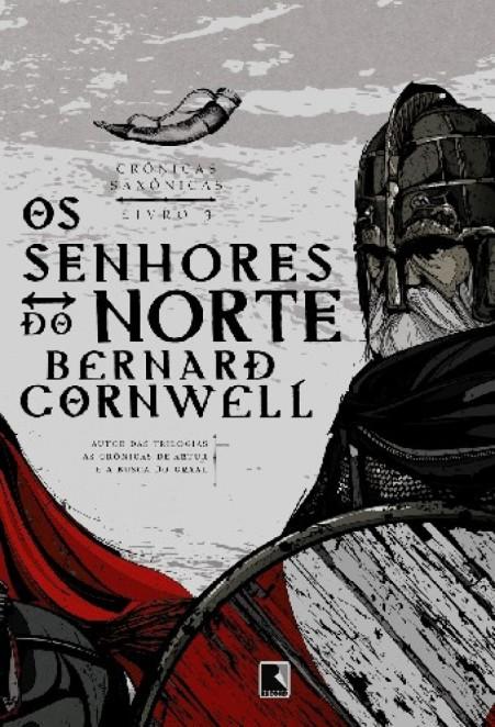 Livro-Os-Senhores-do-Norte-–-Crônicas-Saxônicas-Vol.-3-–-Bernard-Cornwell-PDF-MOBI-LER-ONLINE