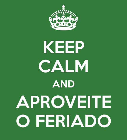 keep-calm-and-aproveite-o-feriado-3