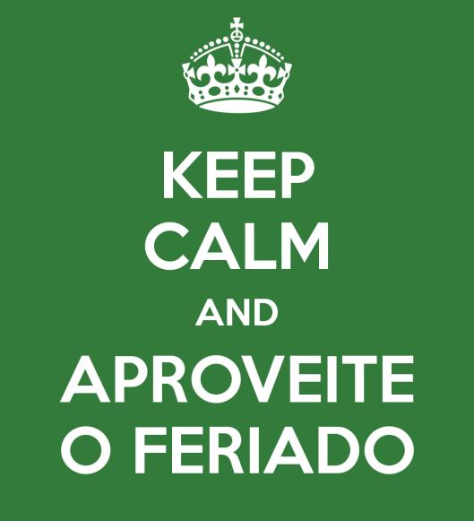 keep-calm-and-aproveite-o-feriado-3